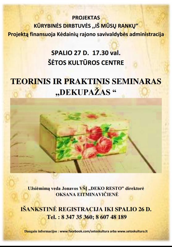 """Projektas, teorinis ir praktinis užsiėmimas ,,Dekupažas"""" @ Šėtos kultūros centras"""