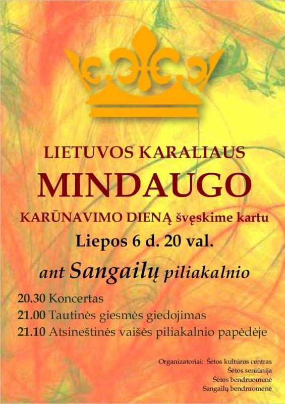 Lietuvos Karaliaus Mindaugo karūnavimo diena @ Sangailų piliakalnis