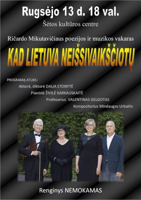"""Ričardo Mikutavičiaus poezijos ir muzikos vakaras """" Kad Lietuva neišsivaikščiotų"""" @ Šėtos kultūros centrad"""